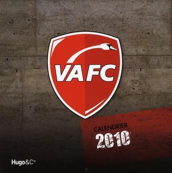 Couverture du livre « Calendrier mural VAFC 2010 » de Collectif aux éditions Hugo Sport
