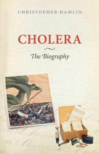 Couverture du livre « Cholera: The Biography » de Hamlin Christopher aux éditions Oup Oxford