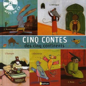Couverture du livre « 5 contes des 5 continents » de Chatellard Isabelle aux éditions Nathan