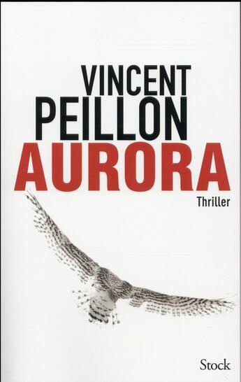 Couverture du livre « Aurora » de Vincent Peillon aux éditions Stock