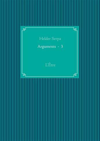 Couverture du livre « Arguments 3 » de Helder Serpa aux éditions Books On Demand