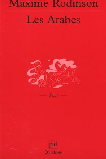 Couverture du livre « Les arabes » de Maxime Rodinson aux éditions Puf