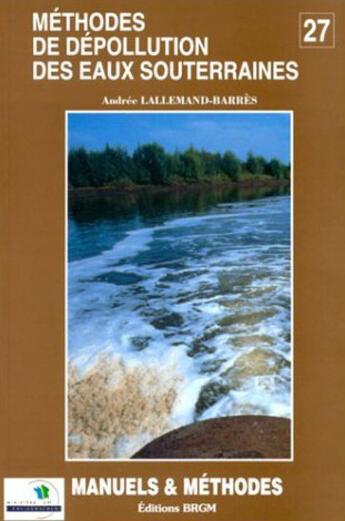 Couverture du livre « **Methode Depollut Eaux Souterra** » de  aux éditions Brgm