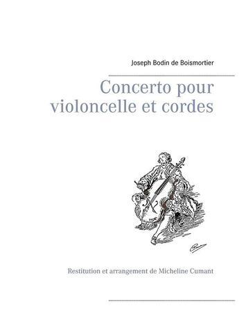 Couverture du livre « Concerto pour violoncelle et cordes » de Micheline Cumant et Joseph Bodin De Boismortier aux éditions Books On Demand
