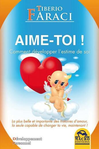 Couverture du livre « Aime-toi ! » de Tiberio Faraci aux éditions Macro Editions