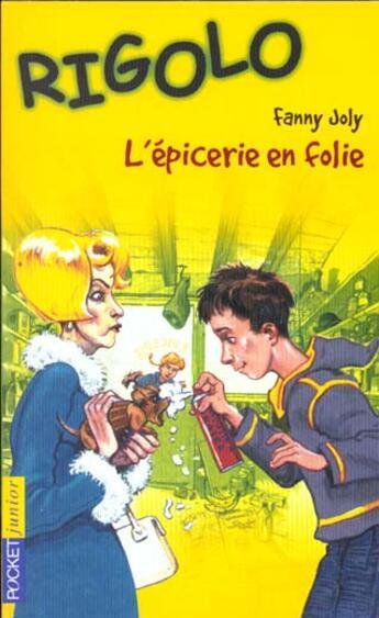 Couverture du livre « 6. L'Epicerie En Folie » de Joly Fanny aux éditions Pocket Jeunesse