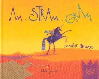Couverture du livre « Am Stram Gram » de Martine Bourre aux éditions Didier