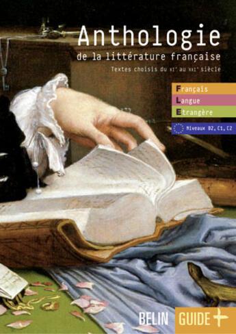 Couverture du livre « Anthologie de la littérature française » de Collectif aux éditions Belin