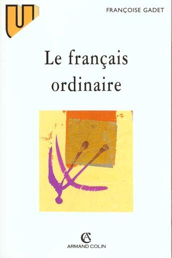Couverture du livre « Le francais ordinaire » de Francoise Gadet aux éditions Armand Colin