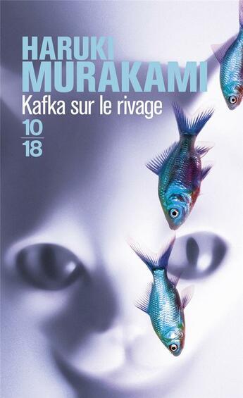 Couverture du livre « Kafka sur le rivage » de Haruki Murakami aux éditions 10/18