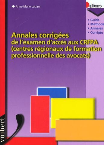Couverture du livre « Annales De L'Examen D'Entree Dans Les C.R.F.P.A. » de Luciani aux éditions Vuibert