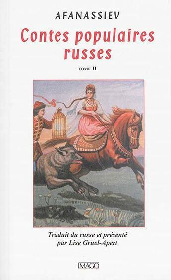Couverture du livre « Contes populaires russes t.2 (2e édition) » de Afanassiev aux éditions Imago