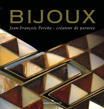 Couverture du livre « Bijoux » de Jean-Francois Perena aux éditions Les Cuisinieres