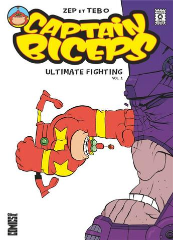 Couverture du livre « Captain biceps - ultimate fighting vol.1 » de Zep et Tebo aux éditions Glenat Comics
