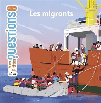 Couverture du livre « Les migrants » de Sandra Laboucarie et Maud Riemann aux éditions Milan