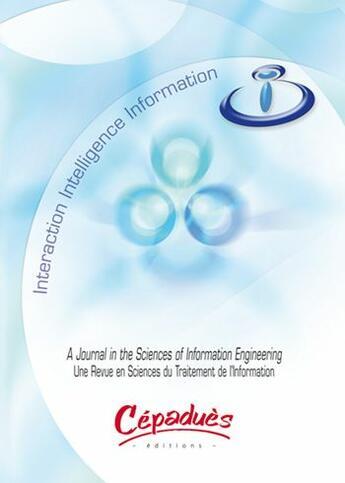 Couverture du livre « A journal in the sciences of information engineering / une revue en sciences du traitement de l'information » de Collectif aux éditions Cepadues