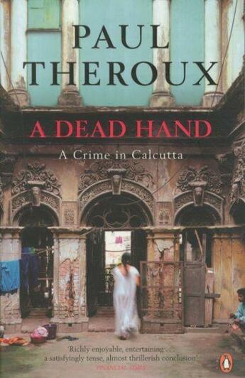 Couverture du livre « A DEAD HAND » de Paul Theroux aux éditions Penguin Books Uk
