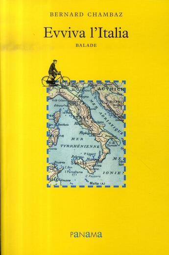 Couverture du livre « Evviva l'italia, balade » de Bernard Chambaz aux éditions Panama
