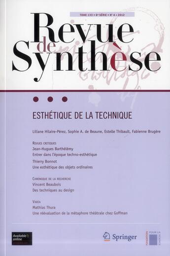 Couverture du livre « Revue De Synthese T.133 ; 4 ; Esthetique De La Technique » de Collectif aux éditions Springer