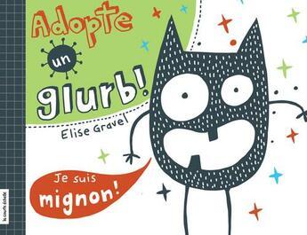 Couverture du livre « Adopte un gnap! » de Elise Gravel aux éditions Courte Echelle