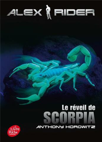 Couverture du livre « Alex Rider t.9 ; le réveil de Scorpia » de Anthony Horowitz aux éditions Hachette Jeunesse