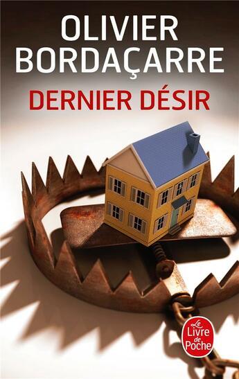 Couverture du livre « Dernier désir » de Olivier Bordacarre aux éditions Lgf