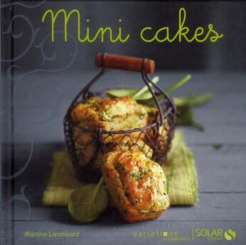 Couverture du livre « Mini-cakes » de Martine Lizambard aux éditions Solar