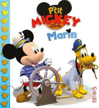 Couverture du livre « P'tit Mickey marin » de Emilie Beaumont et Alexis Nesme et Nathalie Beaumont aux éditions Fleurus