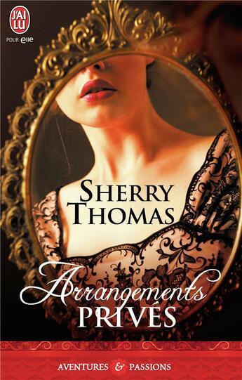Couverture du livre « Arrangements privés » de Sherry Thomas aux éditions J'ai Lu