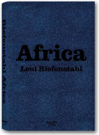 Couverture du livre « Africa » de Leni Riefenstahl aux éditions Taschen