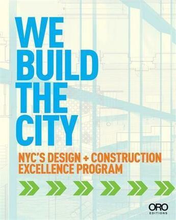 Couverture du livre « We build the city » de Jayne Merkel/David J aux éditions Antique Collector's Club