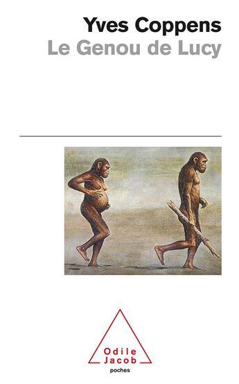 Couverture du livre « Le genou de lucy » de Yves Coppens aux éditions Odile Jacob