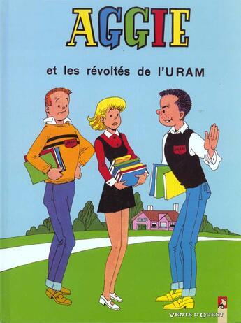 Couverture du livre « Aggie t.5 ; Aggie et les révoltés de l'Uram » de Gerard Al aux éditions Vents D'ouest