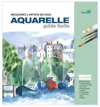 Couverture du livre « Aquarelle ; guide facile ; coffret » de Collectif aux éditions Spice Box