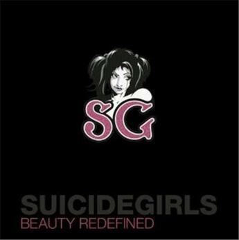 Couverture du livre « Suicide girls: beauty redefined /anglais » de Missy Suicide aux éditions Ammo