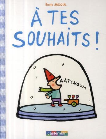 Couverture du livre « À tes souhaits ! » de Emile Jadoul aux éditions Casterman