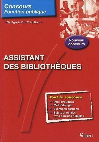 Couverture du livre « Assistant des bibliothèques ; catégorie B (2e édition) » de Jerome Brunet aux éditions Vuibert
