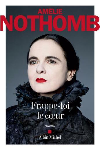 Couverture du livre « Frappe-toi le coeur » de Amélie Nothomb aux éditions Albin Michel