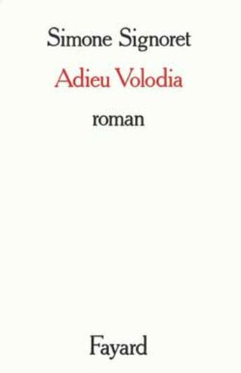 Couverture du livre « Adieu volodia » de Signoret-S aux éditions Fayard