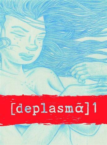 Couverture du livre « [deplasmã] t.1 ; déplacement t.1 » de Joshua Cotter aux éditions Ca Et La