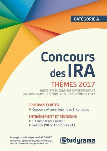 Couverture du livre « Concours des IRA ; thèmes 2017 ; catégorie A » de Collectif aux éditions Studyrama