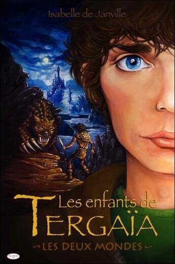 Couverture du livre « Les enfants de Tergaïa ; les deux mondes » de Isabelle De Janville aux éditions Altess