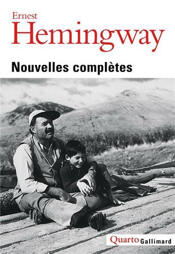 Couverture du livre « Nouvelles complètes » de Ernest Hemingway aux éditions Gallimard