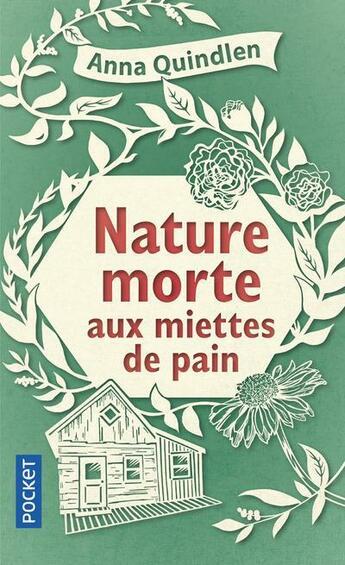 Couverture du livre « Nature morte aux miettes de pain » de Anna Quindlen aux éditions Pocket
