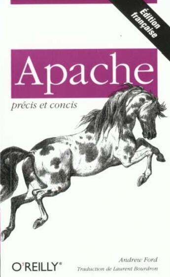 Couverture du livre « Apache Precis Et Concis » de Ford aux éditions O Reilly France