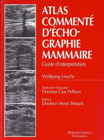Couverture du livre « Atlas commente d'echographie mammaire » de W Leucht aux éditions Medecine Sciences Publications