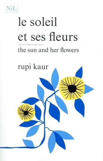 Couverture du livre « Le soleil et ses fleurs » de Rupi Kaur aux éditions Nil