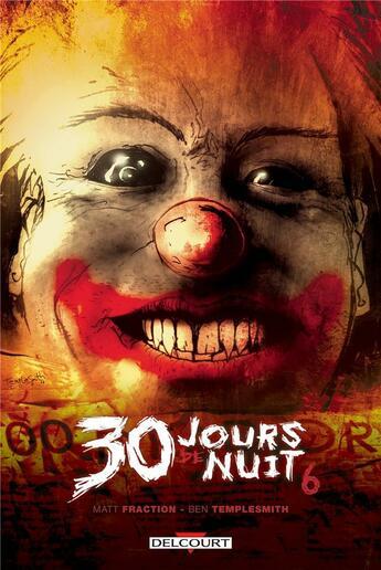 Couverture du livre « 30 jours de nuit T.6 ; Juarez » de Ben Templesmith et Matt Fraction aux éditions Delcourt