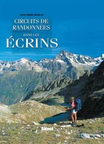 Couverture du livre « Circuits de randonnees dans les ecrins » de Jean-Pierre Nicollet aux éditions Glenat