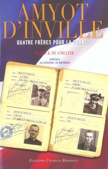 Couverture du livre « Amyot D'Inville. Quatre Freres Pour La France » de Gmeline (De) Pa aux éditions Herissey